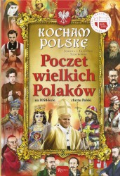 Kocham Polskę. Poczet wielkich Polaków na 1050-lecie chrztu Polski