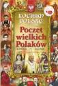 Poczet wielkich Polaków na 1050-lecie chrztu Polski. Seria: Kocham Polskę