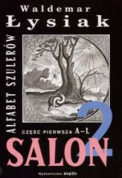 Salon 2. Alfabet szulerów A-L