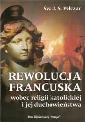 Rewolucja Francuska wobec religii katolickiej i jej duchowieństwa