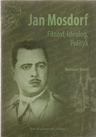Jan Mosdorf, Filozof, ideolog, polityk