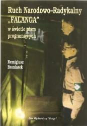 """Ruch Narodowo-Radykalny """"Falanga"""" w świetle pism programowych"""