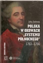 """Polska w okowach """"systemu północnego"""" 1763 – 1766"""