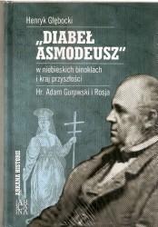 """""""Diabeł Asmodeusz"""" w niebieskich binoklach i przyszłości. Hr. Adam Gurowski i Rosja"""