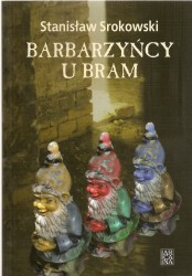 Barbarzyńcy u bram