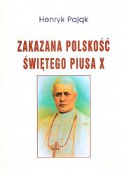 Zakazana polskość świętego Piusa X