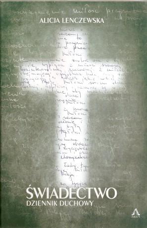 Świadectwo. Dziennik duchowy