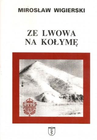 Ze Lwowa na Kołymę