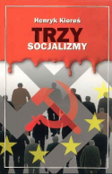 Trzy socjalizmy - wydanie I