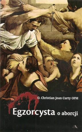 Egzorcysta o aborcji
