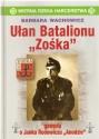 """Ułan Batalionu """"Zośka"""". Gawęda o Janku Rodowiczu"""