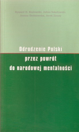 Odrodzenie Polski przez powrót do narodowej mentalności