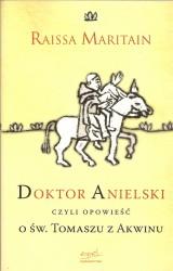 Doktor Anielski czyli opowieść o św. Tomaszu z Akwinu,