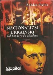 Nacjonalizm ukraiński. Od Bandery do Majdanu