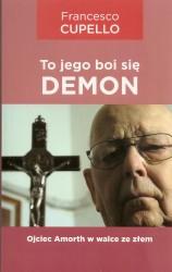 To jego boi się demon. Ojciec Amorth w walce ze złem