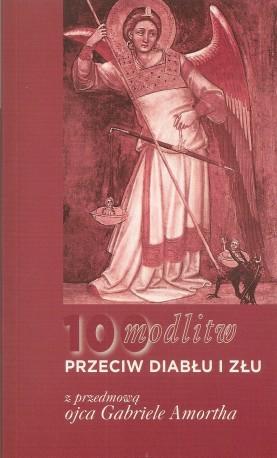 100 modlitw przeciw diabłu i złu, z przedmową Ojca Gabriele Amortha