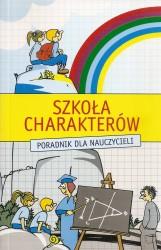 Szkoła Charakterów, Poradnik dla nauczycieli