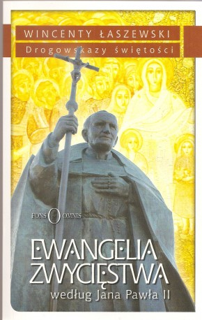 Ewangelia zwycięstwa według Jana Pawła II