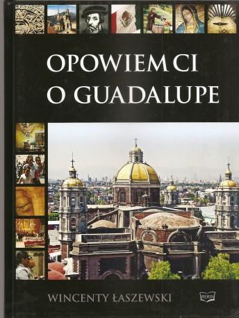 Opowiem ci o Guadalupe
