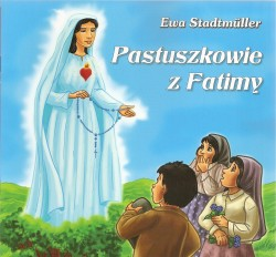 Pastuszkowie z Fatimy. Książeczka