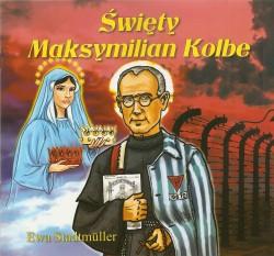 Święty Maksymilian Kolbe. Książeczka