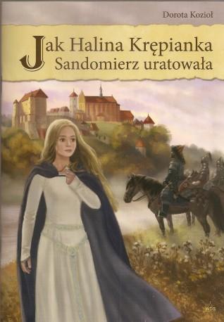 Jak Halina Krępianka Sandomierz uratowała