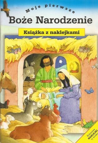 Moje pierwsze Boże Narodzenie. Książeczka z naklejkami