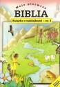 Moja pierwsza Biblia. Dawid i Goliat oraz inne historie. Książeczka z naklejkami