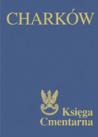 Charków. Księga Cmentarna Polskiego Cmentarza Wojennego