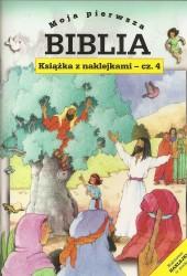 Moja pierwsza Biblia. Książeczka z naklejkami cz 4
