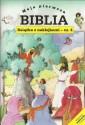 Moja pierwsza Biblia. Mojżesz i księżniczka oraz inne historie. Książeczka z naklejkami