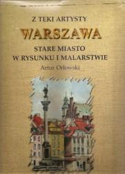 Z teki artysty Warszawa Stare Miasto w rysunku i malarstwie