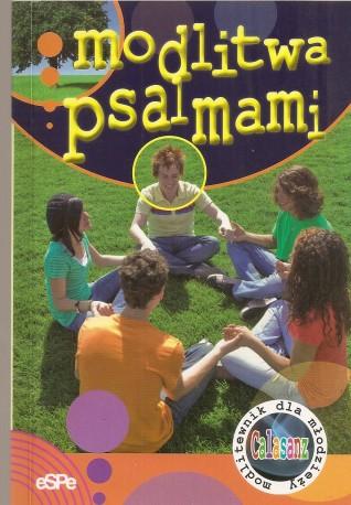 Modlitwa psalmami. Modlitewnik dla młodzieży