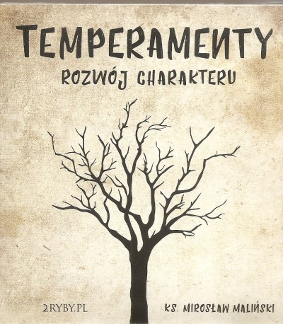 Temperamenty. Rozwój charakteru. Audiobook