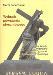 """Wybuch powstania styczniowego w świetle """"Pamiętników"""" abpa Zygmunta Szczęsnego Felińskiego"""