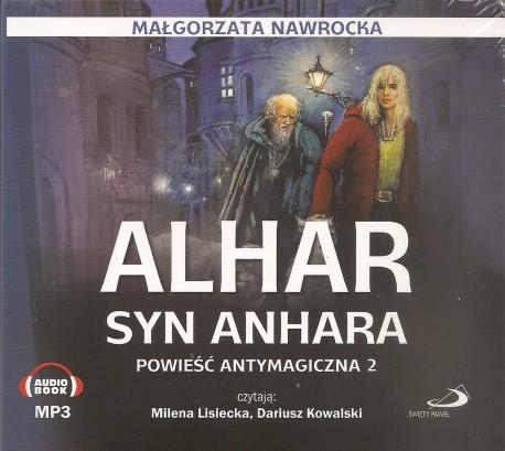 Alhar syn Anhara. Powieść antymagiczna 2. Audiobook