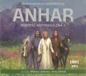 Anhar. Powieść antymagiczna - audiobook