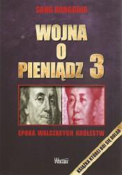 Wojna o pieniądz 3. Epoka walczących królestw