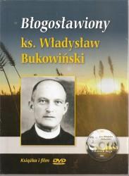 Błogosławiony ks. Władysław Bukowiński. Książeczka z filmem DVD