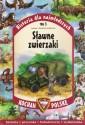 Sławne zwierzaki. Seria: Kocham Polskę