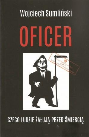 Oficer. Czego ludzie żałują przed śmiercią