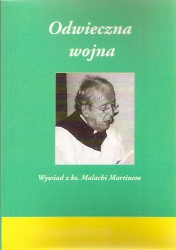 Odwieczna wojna. Wywiad z ks. Malachi Martinem