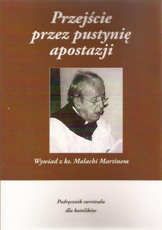 Przejście przez pustynię apostazji, Wywiad z ks. Malachi Martinem