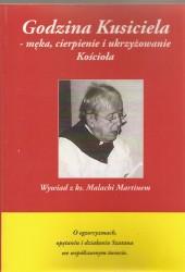 Godzina Kusiciela – męka, cierpienie i ukrzyżowanie Kościoła, Wywiad z ks. Malachi Martinem
