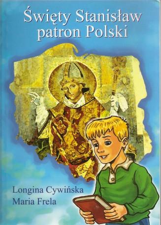 Święty Stanisław patron Polski