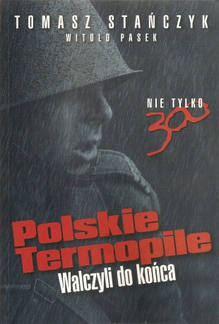 Polskie Termopile. Walczyli do końca