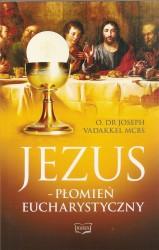 Jezus – płomień eucharystyczny