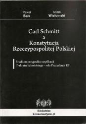 Carl Schmitt a Konstytucja Rzeczypospolitej Polskiej