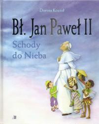 Bł. Jan Paweł II. Schody do nieba
