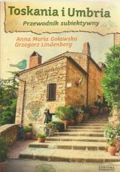 Toskania i Umbria. Przewodnik subiektywny